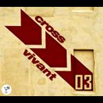 Cross Vivant