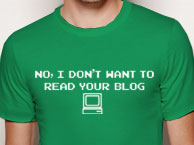 No. I don't want to read your blog