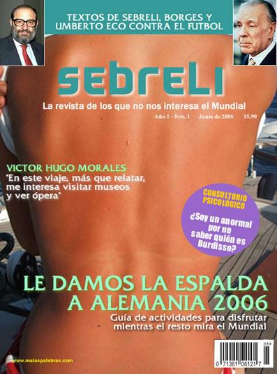 Sebreli, la revista de los que no nos interesa el Mundial